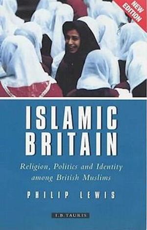 Islamic Britain af Phillip Lewis, Philip Lewis