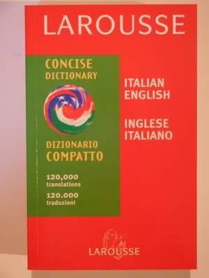 Bog, paperback Larousse Concise Italian - English, English - Italian Dictionary af Larousse