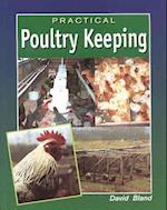 Practical Poultry Keeping af David Bland