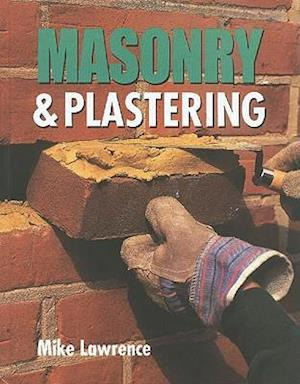Masonry and Plastering af Mike Lawrence