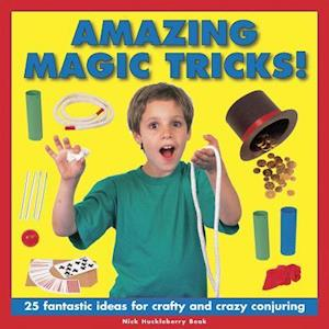 Amazing Magic Tricks! af Nick Huckleberry Beak