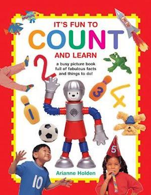 It's Fun to Count and Learn af Arianne Holden