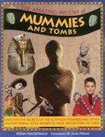 The Amazing History of Mummies and Tombs