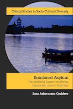 Rainforest Asylum af Sara Ashencaen Crabtree