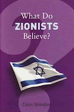 What Do Zionists Believe? af Colin Shindler