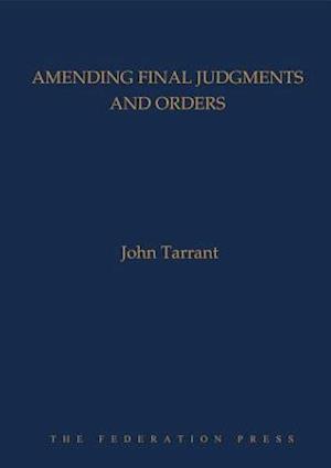 Amending Final Judgments and Orders af John Tarrant