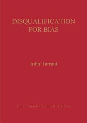Disqualification for Bias af John Tarrant