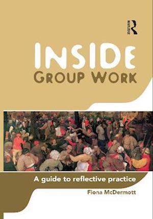 Inside Group Work af Fiona McDermott