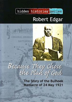 Because They Chose the Plan of God af Robert Edgar, Bob Edgar