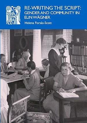 Re-Writing the Script af Helena Forsas-Scott