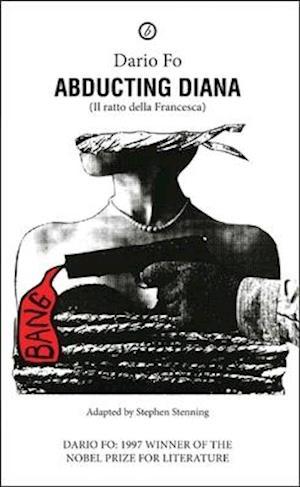 Abducting Diana af Dario Fo
