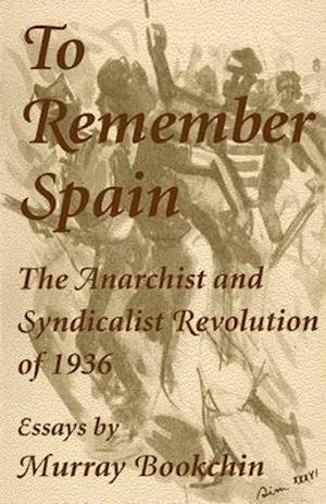 Bog, paperback To Remember Spain af Murray Bookchin