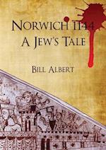 Norwich 1144; a Jew's Tale af Bill Albert