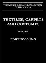 Textiles, Carpets and Costumes (Nkd Collection of Islamic Art, nr. 14)