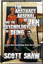 The Abstract Arsenal of Zen and the Psychology of Being