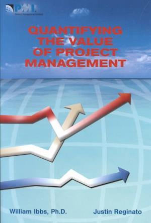 Bog, paperback Quantifying the Value of Project Management af William Ibbs