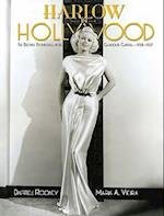 Harlow in Hollywood af Mark A. Vieira, Darrell Rooney