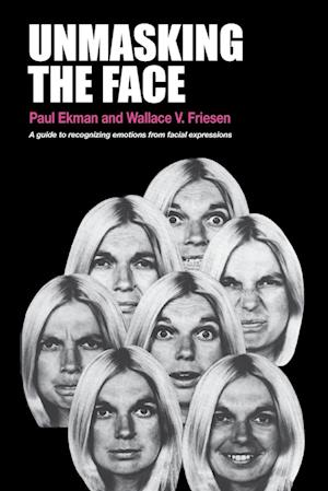 Unmasking the Face af Paul Ekman