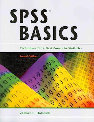 SPSS Basics af Zealure C. Holcomb