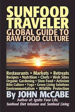 Sunfood Traveler af John McCabe