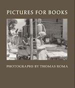 Pictures for Books af Thomas Roma