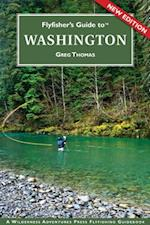 Flyfisher's Guide to Washington af Greg Thomas