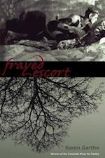 Frayed Escort af Karen Garthe