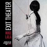 Exit Theater af Mike Lala