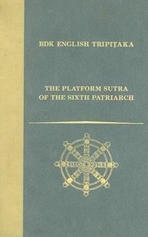 The Platform Sutra of the Sixth Patriarch af John R. McRae