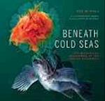 Beneath Cold Seas af Sarika Cullis Suzuki, David Hall, Christopher Newbert