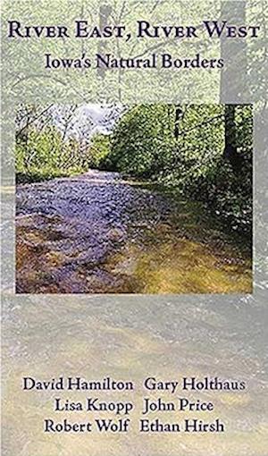 River East, River West af David HAMILTON, Lisa Knopp, John T. Price