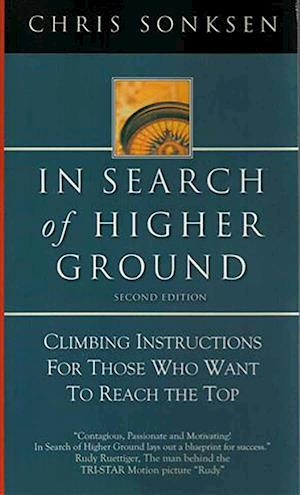 In Search of Higher Ground af Chris Sonksen