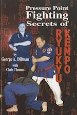 Pressure Point Fighting Secrets of Ryukyu Kempo af Chris Thomas
