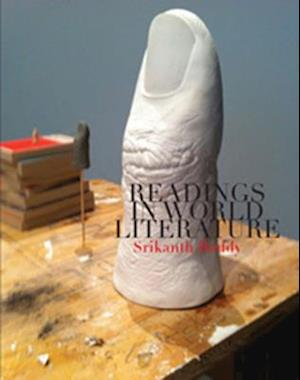 Readings in World Literature af Srikanth Reddy