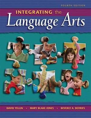 Integrating the Language Arts af David Yellin