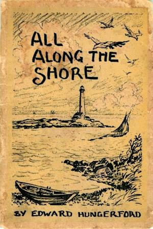 All Along the Shore af Edward Hungerford