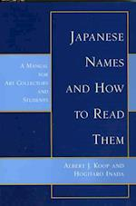 Japanese Names & How to Read Them af Albert J. Kppo, Albert J. Koop, Hogitaro Inada