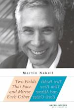 Two Fields That Face and Mirror Each Other af Martin Nakell