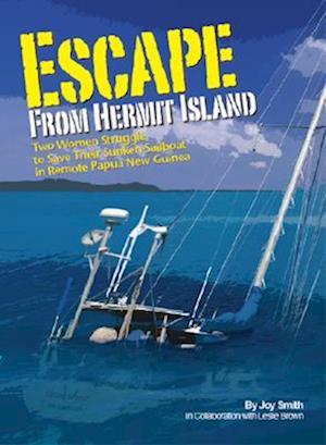 Escape from Hermit Island af Joy Smith