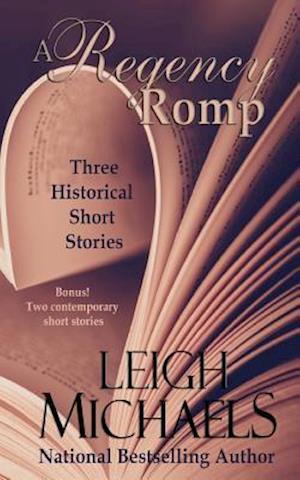 Bog, paperback A Regency Romp af Leigh Michaels