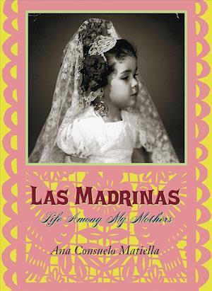 Bog, paperback Las Madrinas af Ana Consuelo Matiella