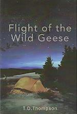 Flight of the Wild Geese af T. D. Thompson