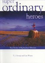 Super Ordinary Heroes af T. J. Georgi, Lisa Wojna