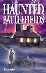 Haunted Battlefields af Dan Asfar