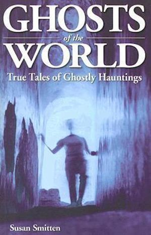 Ghosts of the World af Susan Smitten