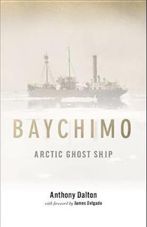 Bog, paperback Baychimo af Anthony Dalton