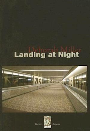 Landing at Night af Deborah Miller