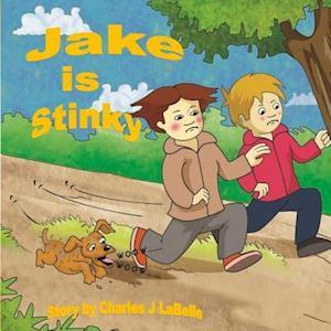 Jake Is Stinky af Charles J. Labelle
