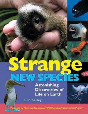 Strange New Species af Elin Kelsey