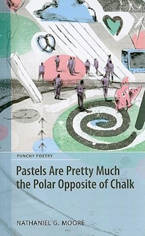 Pastels Are Pretty Much the Polar Opposite of Chalk af Nathaniel G. Moore